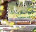 Bilder der Sehnsucht, 1 Audio-CD