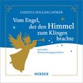 Vom Engel, der den Himmel zum Klingen brachte, 1 Audio-CD