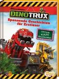 Dinotrux. Spannende Geschichten für Erstleser