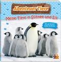 Abenteuer Tiere. Meine Tiere in Schnee und Eis