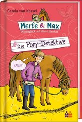 Merle & Max - Die Pony-Detektive