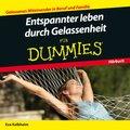 Entspannter leben durch Gelassenheit für Dummies, Audio-CD