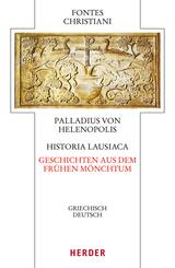Historia Lausiaca - Geschichten aus dem frühen Mönchtum