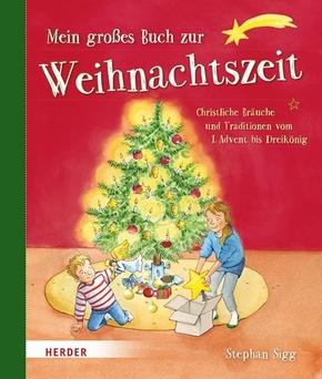 Mein großes Buch zur Weihnachtszeit