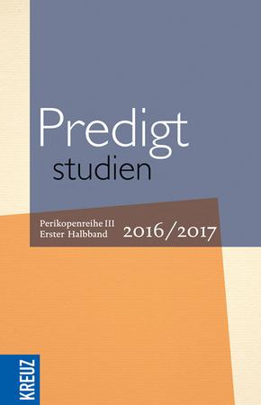Predigtstudien 2016/2017 - Halbbd.1