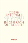 Gesammelte Schriften: Im Gespräch mit der Zeit; 13/2 - Tl.2