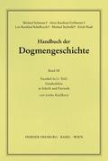 Handbuch der Dogmengeschichte: Gnadenlehre; .III/5a(1)