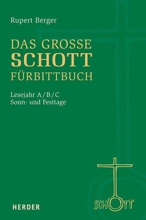 Das große SCHOTT-Fürbittbuch, Sonn- und Festtage