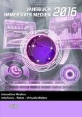 Interaktive Medien: Interfaces - Netze - Virtuelle Welten