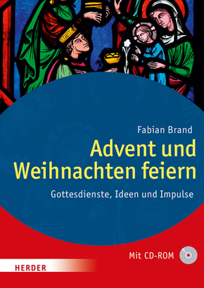 Advent und Weihnachten feiern, m. CD-ROM