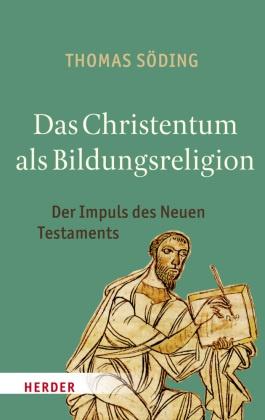Das Christentum als Bildungsreligion