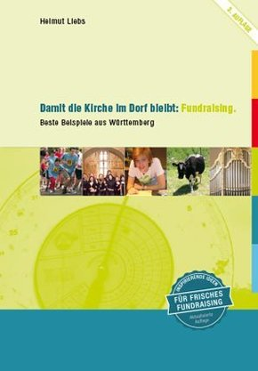 Damit die Kirche im Dorf bleibt: Fundraising