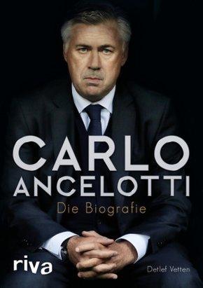 Carlo Ancelotti - Die Biografie