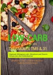 Low-Carb Kochbuch für den Thermomix TM5 & 31