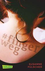 #fingerweg - Ein Jugendroman über sexuelle Belästigung
