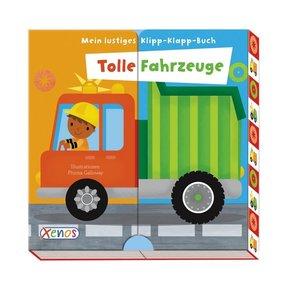 Mein lustiges Klipp-Klapp-Buch: Tolle Fahrzeuge