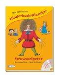 Die schönsten Kinderbuch-Klassiker: Struwwelpeter, Struwwelliese, Max & Moritz, m. Audio-CD