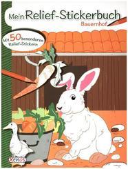 Mein Relief-Stickerbuch: Bauernhof
