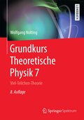 Grundkurs Theoretische Physik: Viel-Teilchen-Theorie; 7