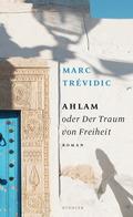 Ahlam oder Der Traum von Freiheit
