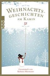 Weihnachtsgeschichten am Kamin - Bd.31