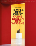 Tempel der Kunst, Kathedralen des Wissens
