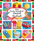 Dein buntes Wörterbuch: Deutsch-Arabisch