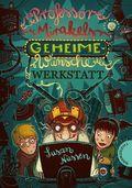 Professor Mirakels Geheime-Wünsche-Werkstatt
