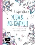 Inspiration Yoga & Achtsamkeit