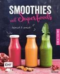 Smoothies mit Superfoods