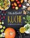 Wohlfühlküche mit heimischen Superfoods