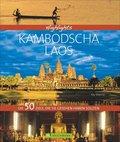 Highlights Kambodscha / Laos