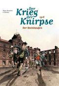 Der Krieg der Knirpse - 1916: Der Steinhaufen