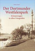 Der Dortmunder Westfalenpark