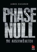 Die Auserwählten - Phase Null