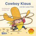 Cowboy Klaus und der Lasso-Trick