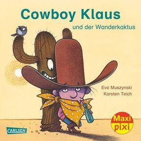 Cowboy Klaus und der Wanderkaktus
