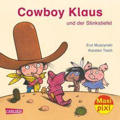 Maxi Pixi - Cowboy Klaus und der stinkende Stiefel