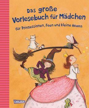 Das große Vorlesebuch für Mädchen