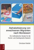 Alphabetisierung von erwachsenen Migranten nach Montessori