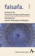 falsafa; Jahrbuch für islamische Religionsphilosophie / Yearbook for Islamic Philosophy of Religion; falsafa; Hrsg. v. Karimi, Ahmad Milad; Mitwirkung v. Saleh, Amina; Deutsch