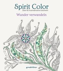 Spirit Color: Wunder verwandeln