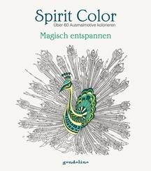 Spirit Color: Über 60 Ausmalmotive kolorieren - Magisch entspannen