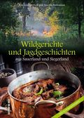 Wildgerichte und Jagdgeschichten aus Sauerland und Siegerland