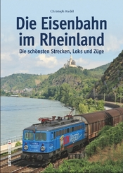 Die Eisenbahn im Rheinland