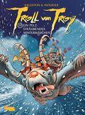 Troll von Troy - Ein pelzsträubendes Wintermärchen
