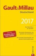 Gault&Millau Deutschland 2017 - Der Reiseführer für Genießer