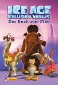 """Ice Age """"Kollision voraus!"""" - Das Buch zum Film"""
