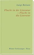 Flucht in der Literatur - Flucht in die Literatur