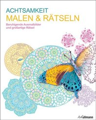Malbuch für Erwachsene: Malen & Rätseln - Achtsamkeit